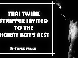 Thai Twink Stripper Invited To The Horny Boys Nest